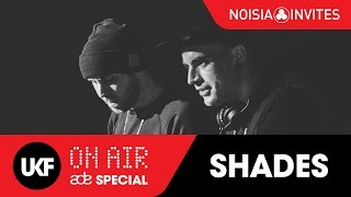 SHADES (Alix Perez x EPROM) @ Noisia Invites: UKF On Air ADE Special