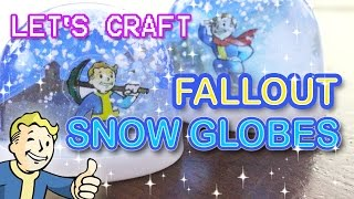 Let's Craft Fallout Snow Globes - D.I.Y. Replica Tutorial