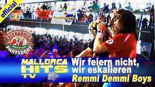 Remmi Demmi Boys - Wir feiern nicht, wir eskalieren - Peter Wackel´s Bierkönig Partyboot