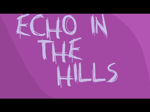 Echo In The Hills - Carrie Elkin & Danny Schmidt - Welcome To Night Vale -HD