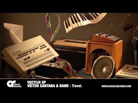 Travel - Víctor Santana & Band
