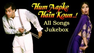 Hum Aapke Hain Koun - All Songs Jukebox - Bollywood's Superhit Movie Song