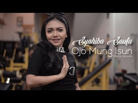 Download Syahiba Saufa - Ojo Mung Isun Remix Version -    Mp4 baru