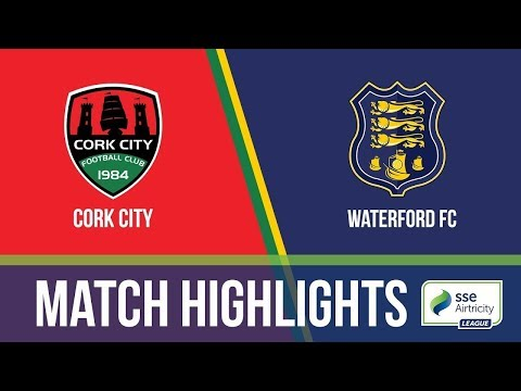 HIGHLIGHTS: Cork City 3-0 Waterford