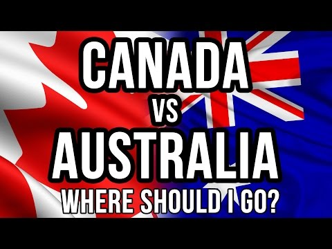 Canada vs Australia: Where should I go?