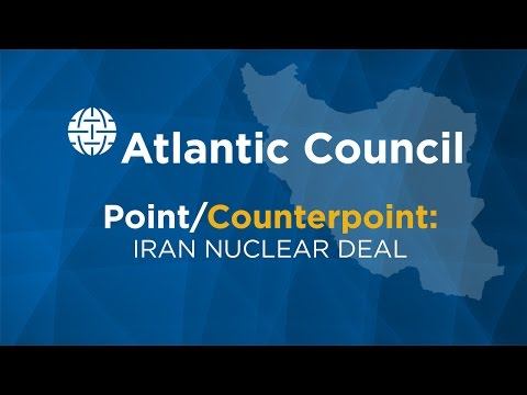 Point/Counterpoint: Iran Nuclear Talks