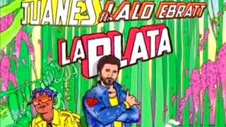 Juanes Ft Lalo Ebratt La Plata Dj Lara Mexico Extended Versión