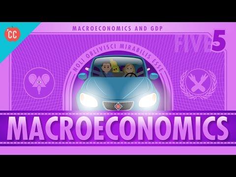 Macroeconomics: Crash Course Economics #5