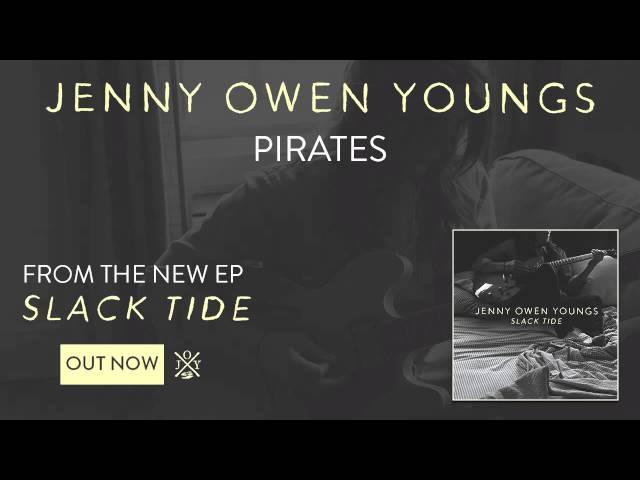 Jenny Owen Youngs - Pirates (Slack Tide EP)