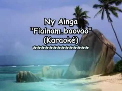 Ny Ainga  Fiainam-baovao (Karaoké) thumbnail