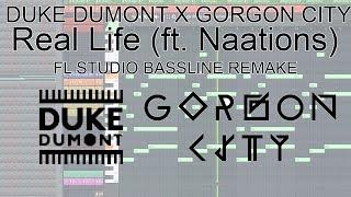 Duke Dumont, Gorgon City - Real Life (FL Studio Remake - Bassline)
