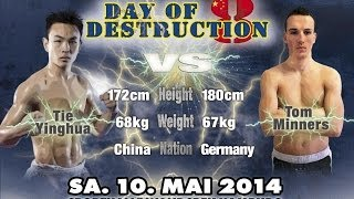 Tom Minners vs Tie Yinghua - Day of Destruction 8 - Germany
