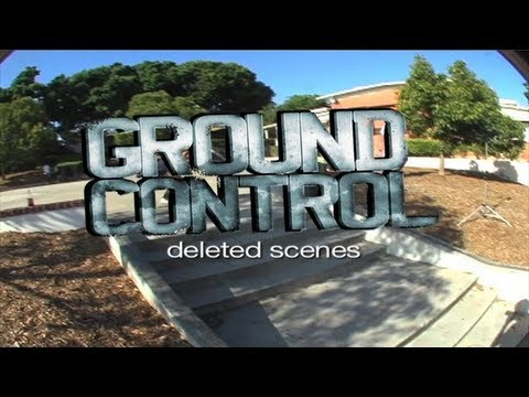"""Ground Control"" - Deleted Scenes"