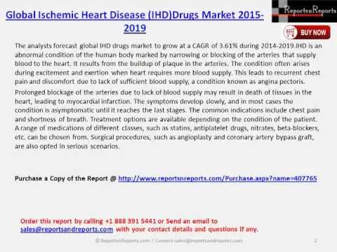 Global Ischemic Heart Disease IHDDrugs Market 2015 2019