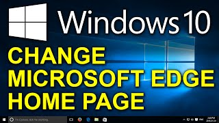 Windows 10 - How to Change the Home Page in Microsoft Edge