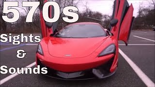 Mclaren 570s   Sights and Sounds