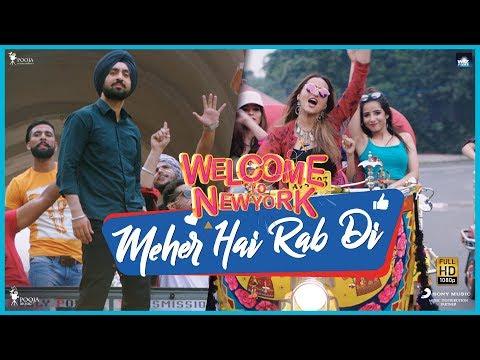 Meher Hai Rab Di - Diljit | Sonakshi | Mika | Khusboo | Welcome To New York | Feb 23