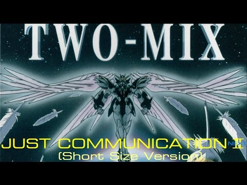 TWO-MIX : JUST COMMUNICATION Ⅱ (NEXT) (Short Size Version) 高山みなみ 永野椎菜 Minami ガンダムW Gundam Wing