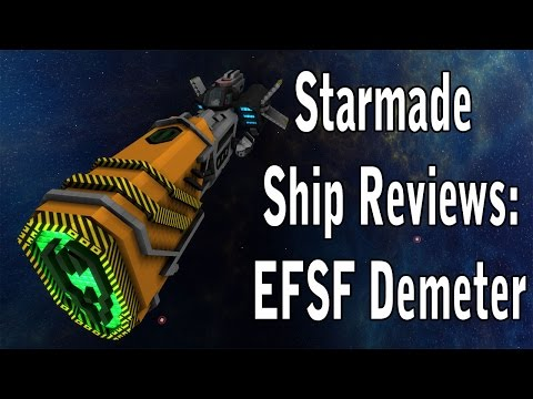 Starmade Ship Review: EFSF Demeter