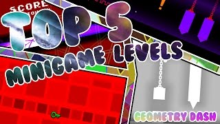 TOP 5 MINIGAME LEVELS IN GEOMETRY DASH! (My Opinion) Geometry Dash 2.0 Top 5