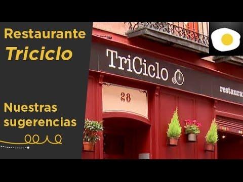 Restaurante Triciclo (Reportaje) | Nuestras sugerencias