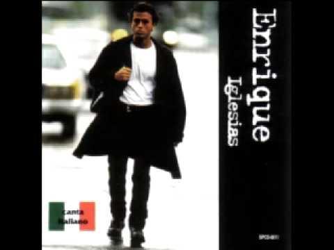 Enrique Iglesias - Piangerai Per Me
