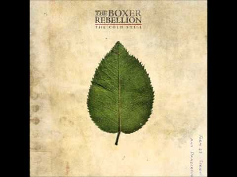 The Boxer Rebellion - Caught By The Light