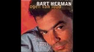 Bart Herman - Ogen Van Lood