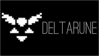 『RSS』Deltarune