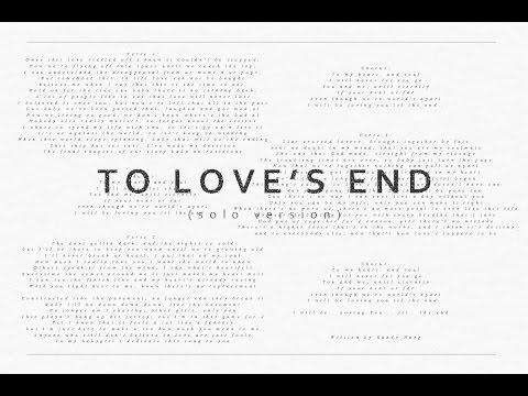 Ray_K - To Love's End (Solo Version)