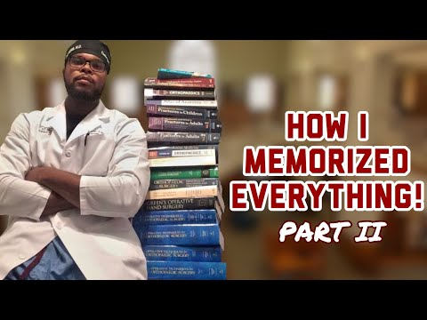 How I Memorized Everything in Medical School, Residency, and Fellowship | Part II
