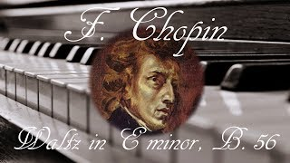 🎼 Frederic Chopin Waltz in E minor, B. 56 | Piano Classical Music for Relaxation and Studying