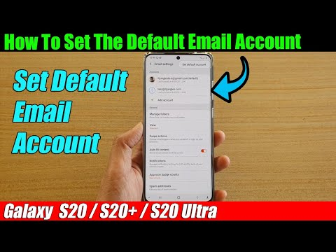 Galaxy S20/S20+: How To Set The Default Email Account