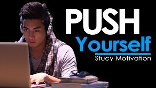 PUSH YOURSELF - New Motivational Video for Success & Studying
