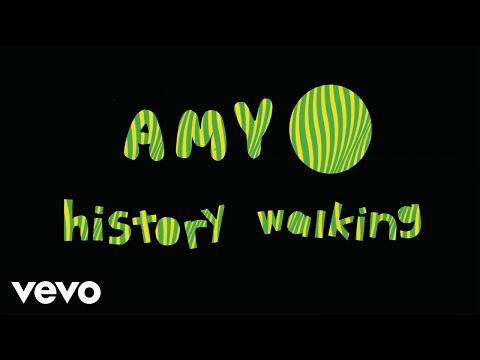 Amy O - History Walking (Official Video)