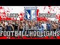 Football hooligans \ Poland \ Lech Poznan \ Околофутбол