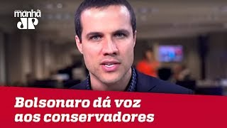 Bolsonaro dá voz ao povo conservador | Felipe Moura Brasil