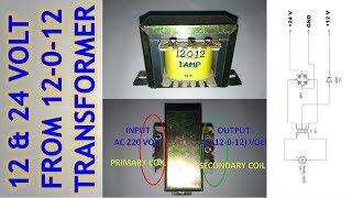How To Get 12 and 24 Volt From 12-0-12 Transformer