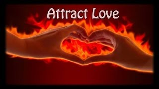ATTRACT LOVE: Find Your Soulmate- Binaural Beats+Subliminal Meditation   program your subconscious