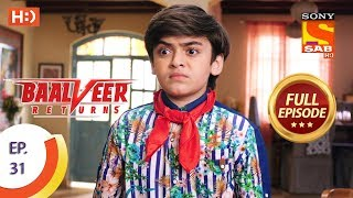 Baalveer Returns - Ep 31 - Full Episode - 22nd October, 2019