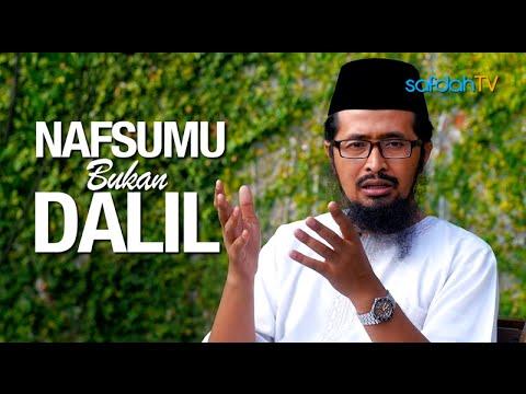 Seuntai Nasihat: Nafsumu Bukan Dalil - Ustadz Dr. Muhammad Arifin Badri, MA