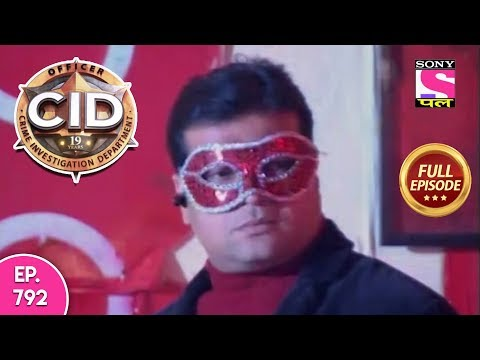 CID - Full Episode 792 - 9th October, 2018 thumbnail