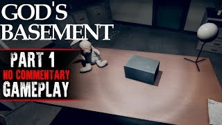 God's Basement Gameplay - Part 1 (No Commentary)