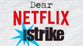 Netflix & Anime Strike: An Open Letter from an Anime Fan