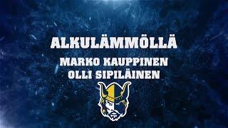 Alkulämmöllä Marko Kauppinen ja Olli Sipiläinen