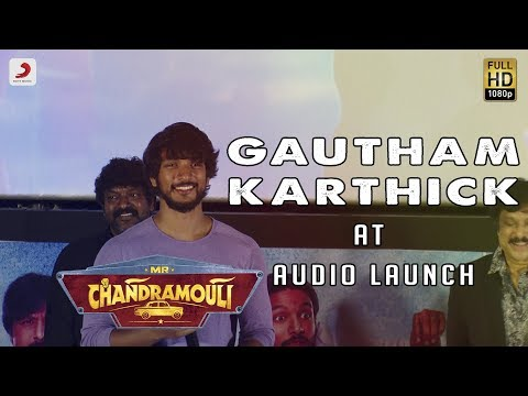 Gautham Karthik Speech at Mr. Chandramouli Audio Launch