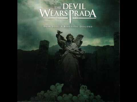 The Devil Wears Prada - And The Sentence Trails Off