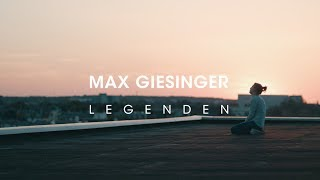 Max Giesinger - Legenden (Offizielles Video)