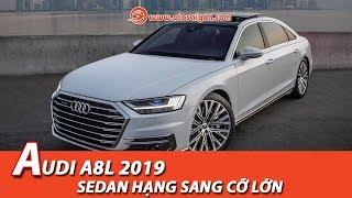 Audi A8L 2019 - sedan hạng sang cỡ lớn, tự lái cấp độ 3