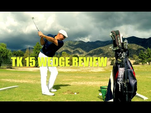 BEN HOGAN IRONS!!! FORT WORTH 15's, EPISODE 6 - TK 15 WEDGE REVIEW